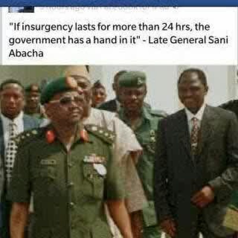 Abacha's quote on insurgency